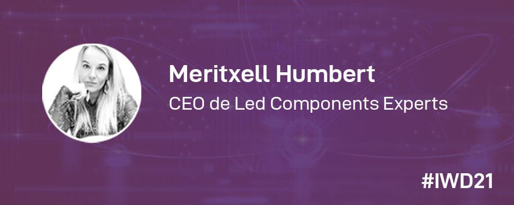 #IWD21 - 8 Mujeres en la tecnología: Conoce a Meritxell Humbert, CEO en LCE