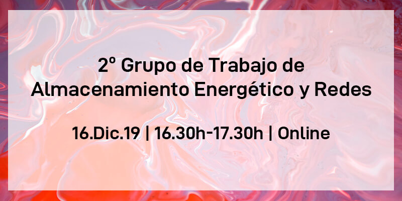 Grupo de Trabajo de Almacenamiento Energético y Redes