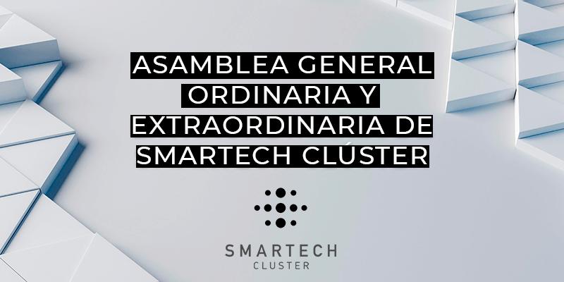 Asamblea General Ordinaria y Extraordinaria de Smartech Clúster - 2021