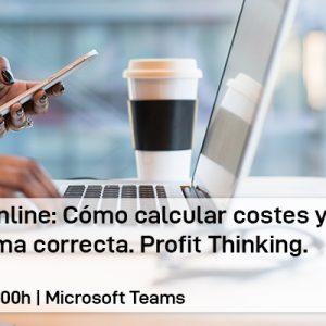 Formación online: Cómo calcular costes y precios de venta de forma correcta. Profit Thinking