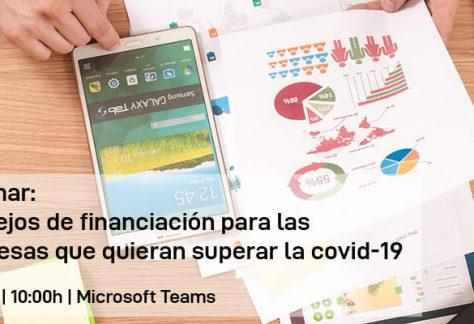 Webinar: Consejos de financiación para las empresas que quieran superar la covid-19