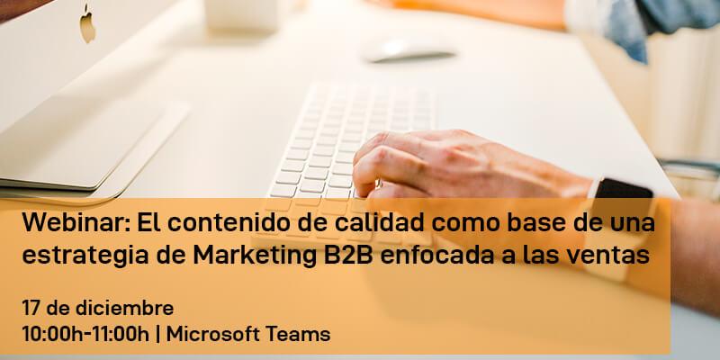 Webinar: Contenido de calidad como base de una estrategia de Marketing B2B