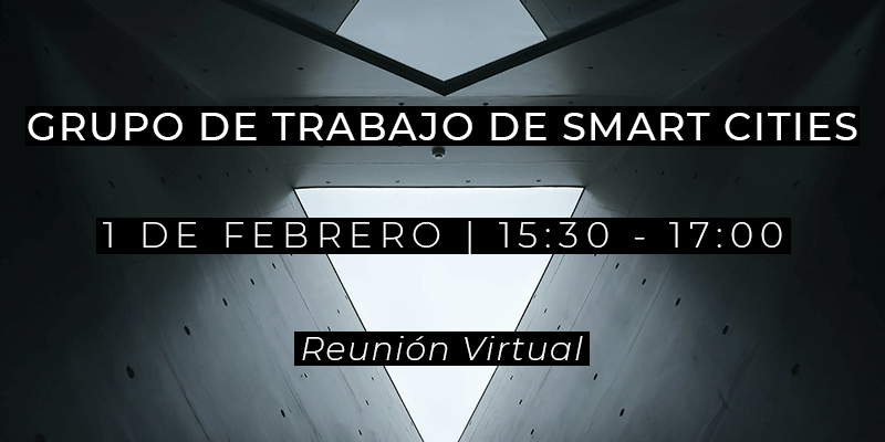 Grupo de Trabajo Smart Cities - 25 de enero de 2021
