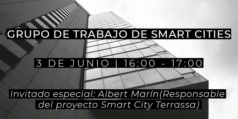 Grupo de Trabajo de Smart Cities - 3 de julio de 2021