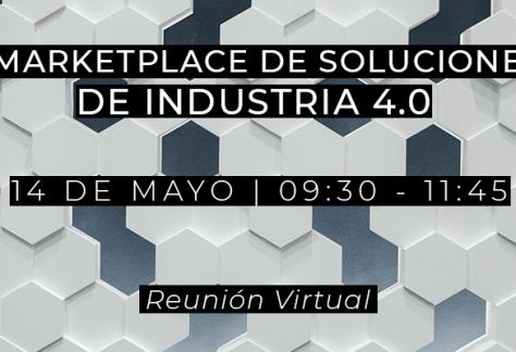 Marketplace de soluciones de Industria 4.0 - 14/05/2021