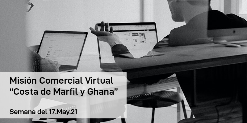 """Misión Comercial Virtual """"Costa de Marfil y Ghana"""""""