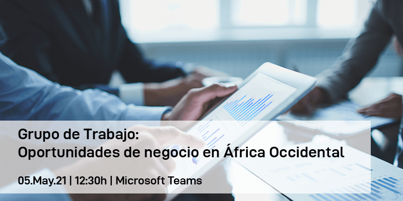 Grupo de Trabajo: Oportunidades de negocio en África Occidental
