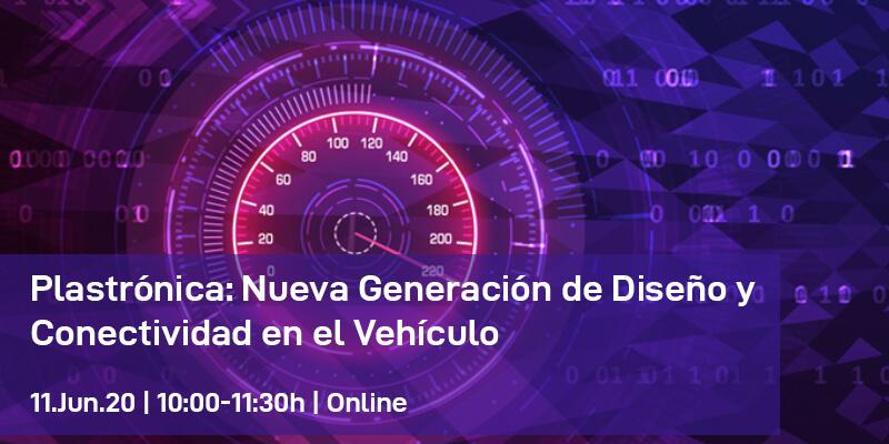Plastrónica: Nueva Generación de Diseño y Conectividad en el Vehículo