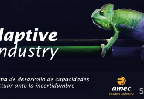 Programa Adaptive Industry: Desarrollo de capacidades para actuar ante la incertidumbre.