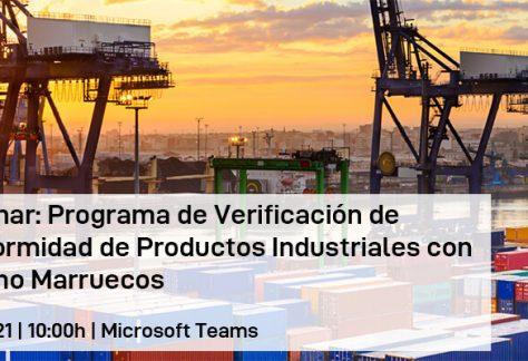 Webinar: Programa de Verificación de Conformidad de Productos Industriales con destino Marruecos