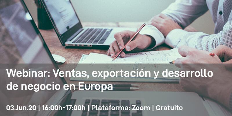 Webinar: Ventas, exportación y desarrollo de negocio en Europa