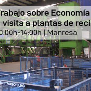 Grupo de Trabajo sobre Economía Circular: Jornada de visita a plantas de reciclaje
