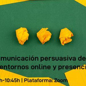 Webinar: Comunicación persuasiva de alto impacto