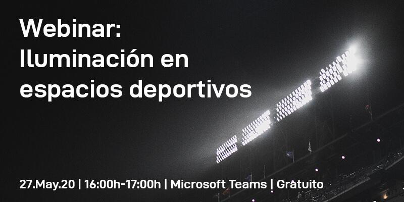 Webinar: Iluminación en espacios deportivos