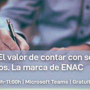 Webinar: El valor de contar con servicios acreditados. La marca de ENAC