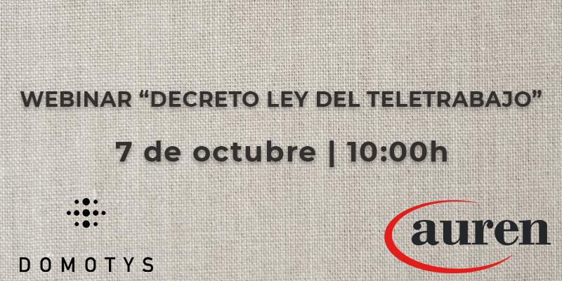 """Webinar """"Decreto-Ley del teletrabajo"""""""